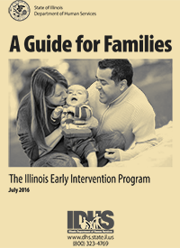 A Guide for Families: The Illinois Early Intervention Program